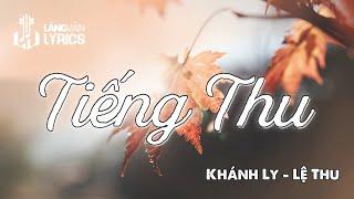 Tiếng Thu | Khánh Ly & Lệ Thu | Official Karaoke