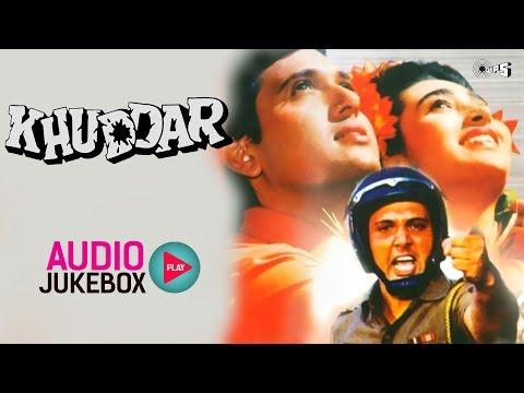 Khuddar Audio Songs Jukebox | Govinda, Karisma Kapoor, Anu Malik
