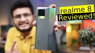 Realme 8 Review | For Those Who Need It Light And Powerful!