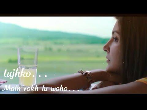 TUJHKO MAIN RAKH LU WAHA (HAWAYEIN) LYRICAL AUDIO WITH PICS   ARIJIT SINGH   WHATSAPP STATUS VIDEO