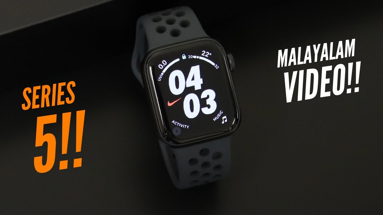 Apple Watch Series 5 Malayalam Review in 2020.