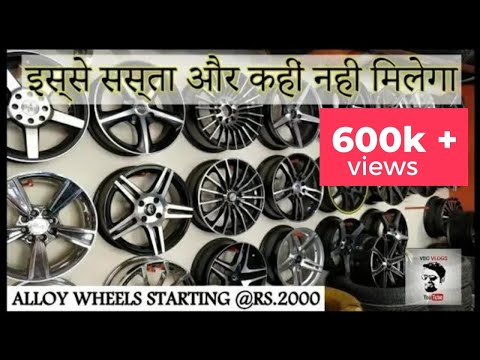 Cheapest Alloy Wheels in India   Car Modifications   VBO Vlogs   2018   Punjab Car Market