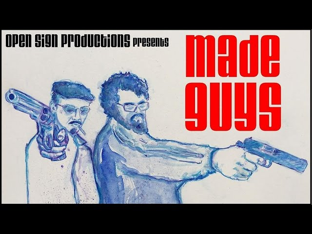 Made Guys -  Crime Comedy - Official Trailer