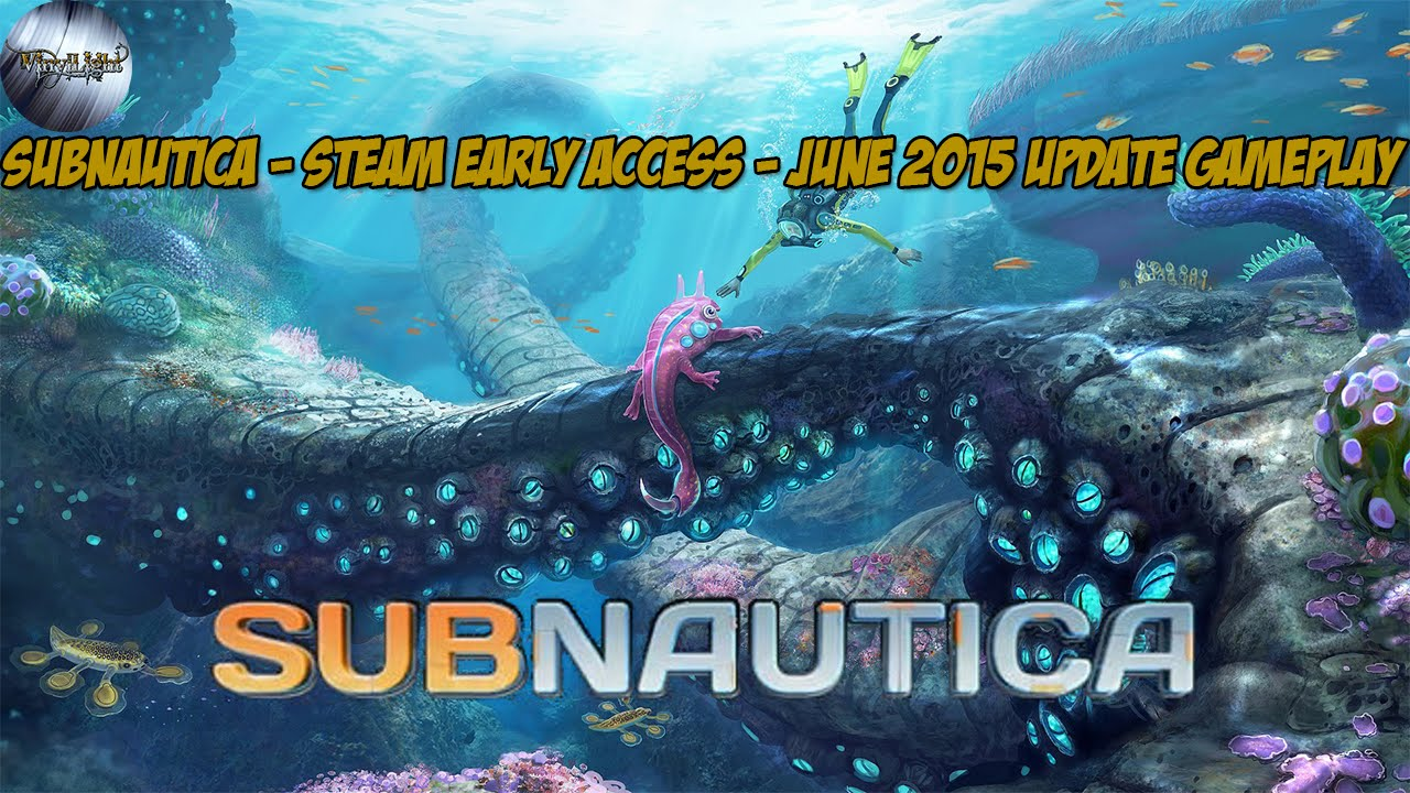 subnautica steam early access