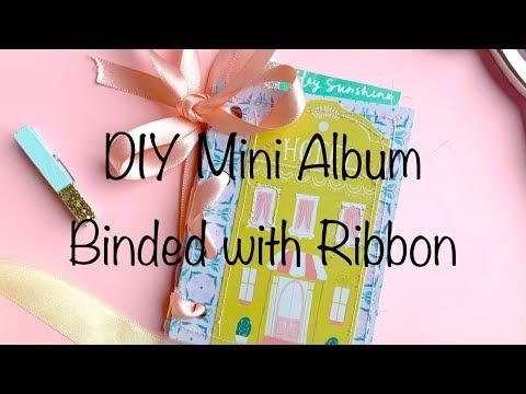 DIY Mini Album with Ribbon Binding
