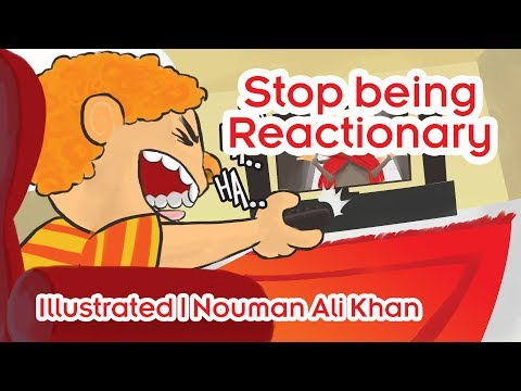 Stop being Reactionary | Subtitled