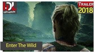 Enter The Wild Official Trailer 2018