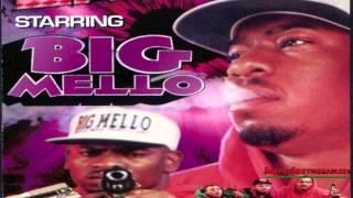 BIG MELLO - I DON