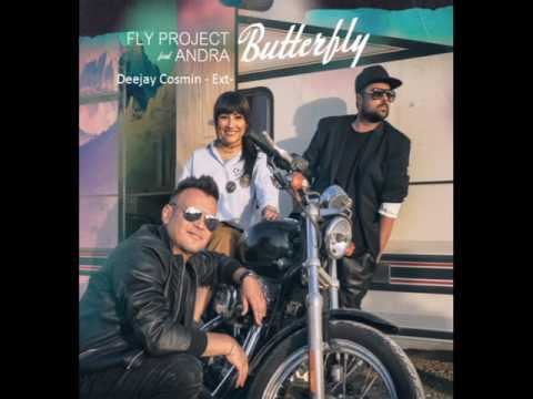 Fly Project feat Andra Butterfly Deejay Cosmin Extended Version