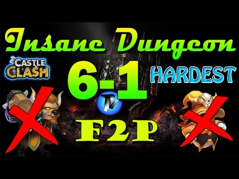 Castle Clash - Insane Dungeon 6-1 [F2P Heroes] Without Mino,sm