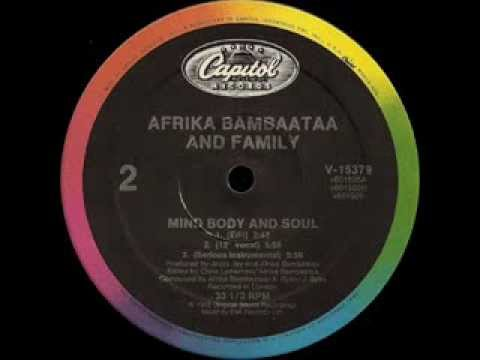 Afrika Bambaataa And Family -- Mind Body And Soul (Serious Instr)