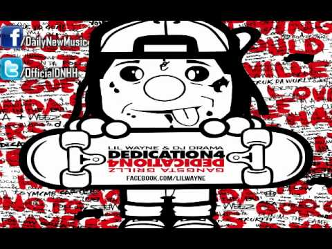 Lil Wayne - I Don't Like (Dedication 4) - OFFICIAL
