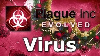 Plague Inc. Evolved - Virus Walkthrough (Mega Brutal)