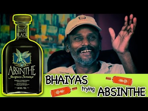 Bhaiyas Try ABSINTHE For The FIRST Time!