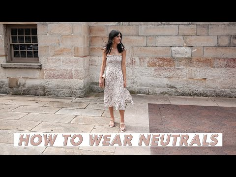 HOW TO WEAR NEUTRALS HEAD TO TOE: Styling Tips & Neutral Outfit Ideas Wardrobe Basics | Mademoiselle thumbnail