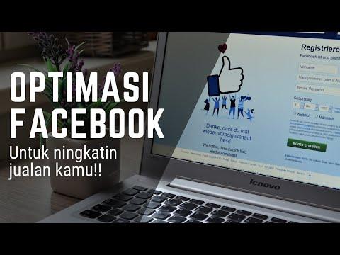 Optimasi Facebook Bisa Bikin Jualan Makin Laris!!