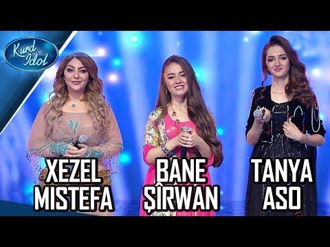 Kurd Idol - Bane Şîrwan & Xezel Mistefa & Tanya Aso/ بانە شیروان & غەزەل مستافا & تانیا ئاسۆ