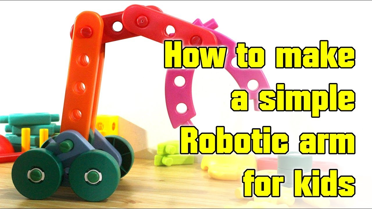 How To Make A Simple Robotic Arm For Kids Educational Toys Youtube