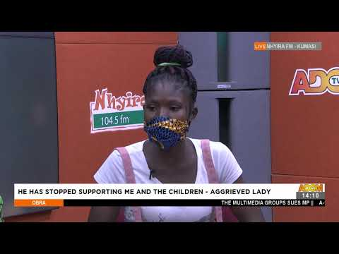 He has Stopped Supporting Me and The Children -Aggrieved Lady - Obra on AdomTV (1-9-21)