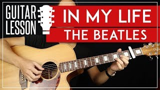 In My Life Guitar Lesson 🎸 The Beatles Guitar Tutorial |Riff + Chords + Solo + TABS|