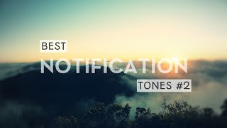 Download Top 10 Notification Tones #2 Mp3 and Videos