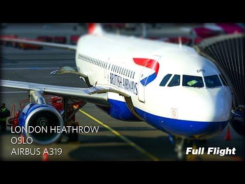 British Airways Full Flight: London Heathrow to Oslo (Airbus A319)