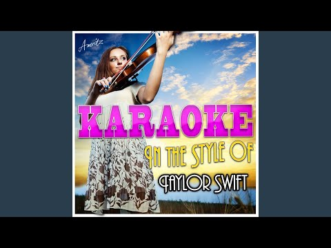 Tell Me Why (In The Style Of Taylor Swift) (Karaoke Version)