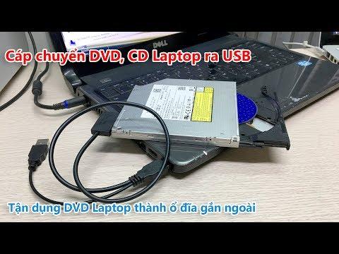 Cách Chuyển đổi CD, DVD Laptop Ra USB Dùng PC, Laptop, Macbook