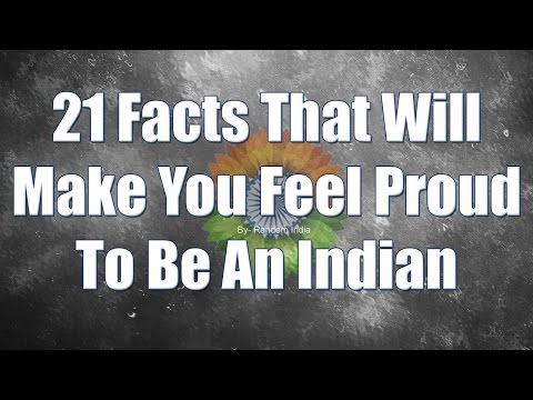 Facts That Will Make You Feel Proud To Be An Indian, Facts about India
