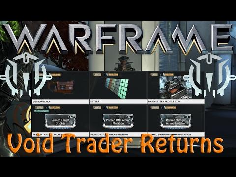 Warframe - Void Traders Returned! 57th rotation