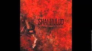 Watch Shai Hulud Let Us At Last Praise The Colonizers Of Dreams video