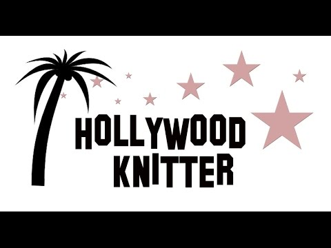 Hollywood Knitter - Episode 13