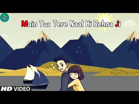 Mai To Tere Naal Hi Rehna Ji Whatsapp Status   Female Version   Jogi   Status King