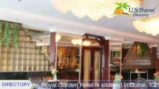 Royal Garden Hotel - Dubai Hotels, UAE