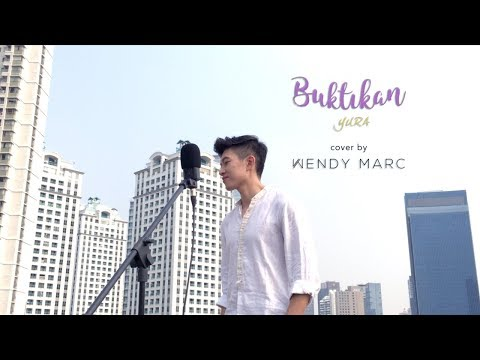 Yura - Buktikan (Cover by Wendy Marc)