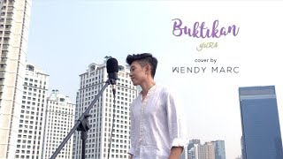 Video Yura - Buktikan (Cover by Wendy Marc) download MP3, 3GP, MP4, WEBM, AVI, FLV Desember 2017