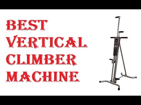 Best Vertical Climber Machine 2020