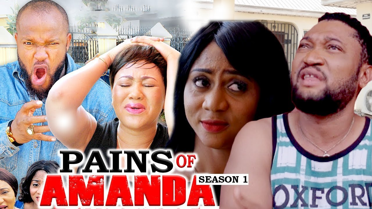 Download PAINS OF AMANDA 1 - LATEST NIGERIAN NOLLYWOOD MOVIES - TRENDING NOLLYWOOD MOVIES