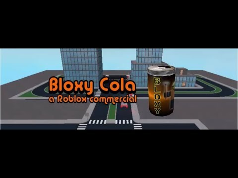 Bloxy Cola Commercial!