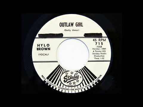 Hylo Brown - Outlaw Girl (Starday 715)