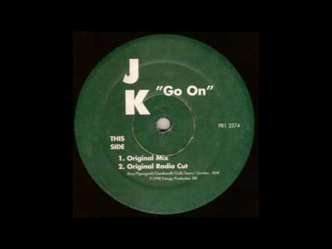 J.K. - Go On (Original Mix)(1998)
