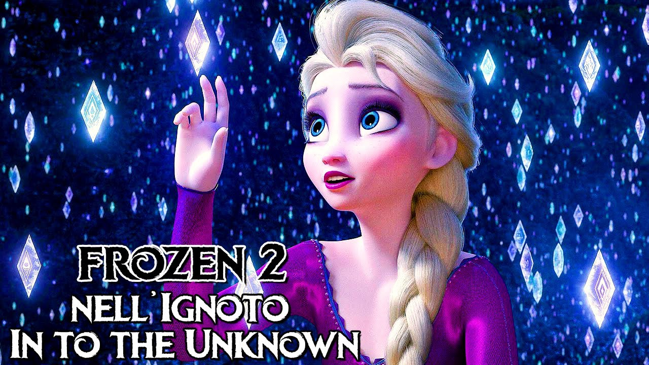 【Frozen 2】Nell'Ignoto - In To The Unknown (ITALIAN COVER)
