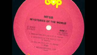 M.F.S.B. - Mysteries Of The World.