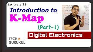72. Introduction To Karnaugh MAP (K-Map) Part-1   TECH GURUKUL By Dinesh Arya