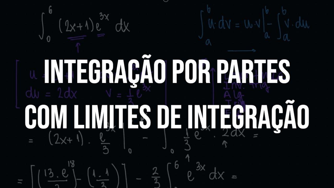 Integração por partes com limites de integração