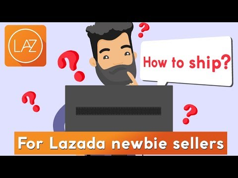 How to Ship Your Lazada Orders: For Newbies
