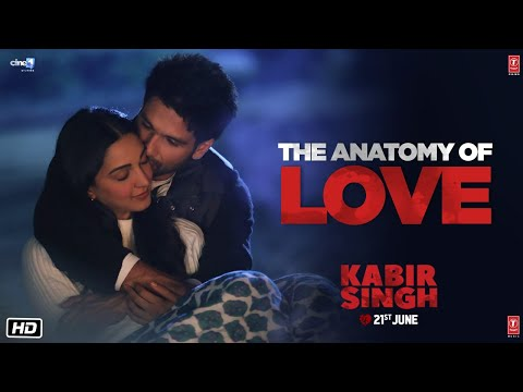 Kabir Singh :The Anatomy Of Love(Dialogue Promo)  Shahid Kapoor, Kiara Advani   Sandeep Reddy Vanga