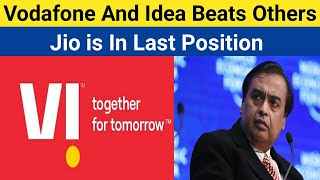 Vodafone-Idea Best Performance in August | Jio is in Last Position