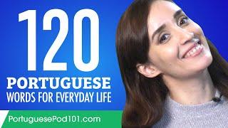 120 Portuguese Words for Everyday Life - Basic Vocabulary #6