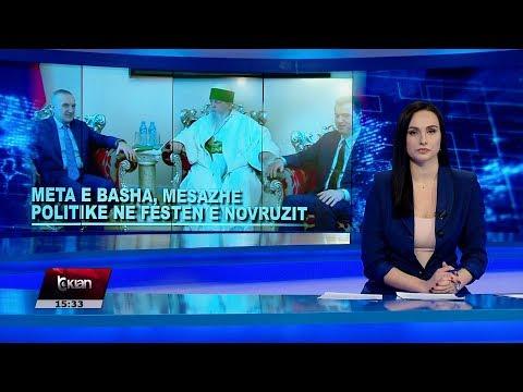 Edicioni I Lajmeve Tv Klan 22 Mars 2019, Ora 15:30